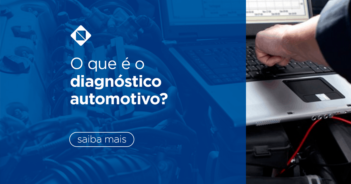 O que é o diagnóstico automotivo?