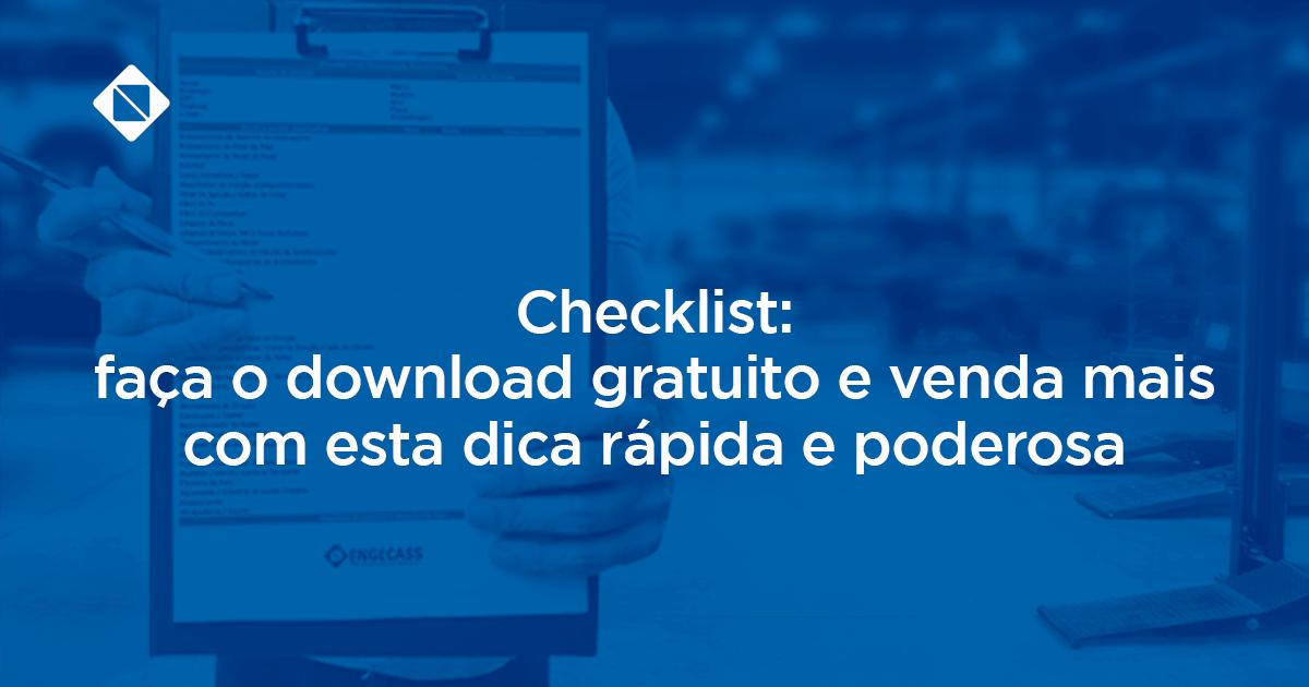 Checklist: Faça o download gratuito e venda mais com esta dica rápida e poderosa