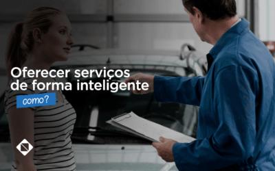 Como oferecer os serviços do seu Auto Center de forma inteligente