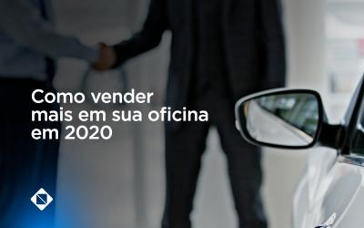 Como vender mais em sua oficina mecânica em 2020?
