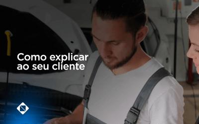 Como explicar ao seu cliente a importância da manutenção preventiva do carro