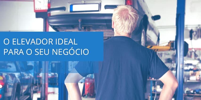 O elevador automotivo ideal para seu negócio