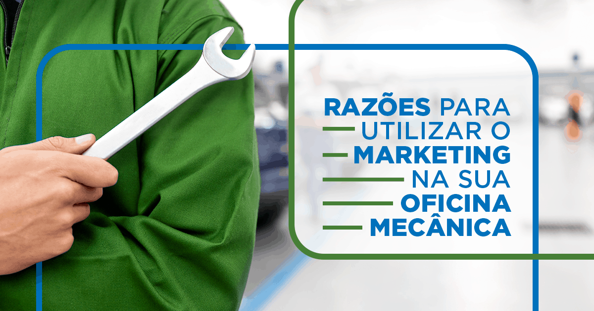 4 razões para utilizar o marketing  digital nas oficinas mecânicas modernas