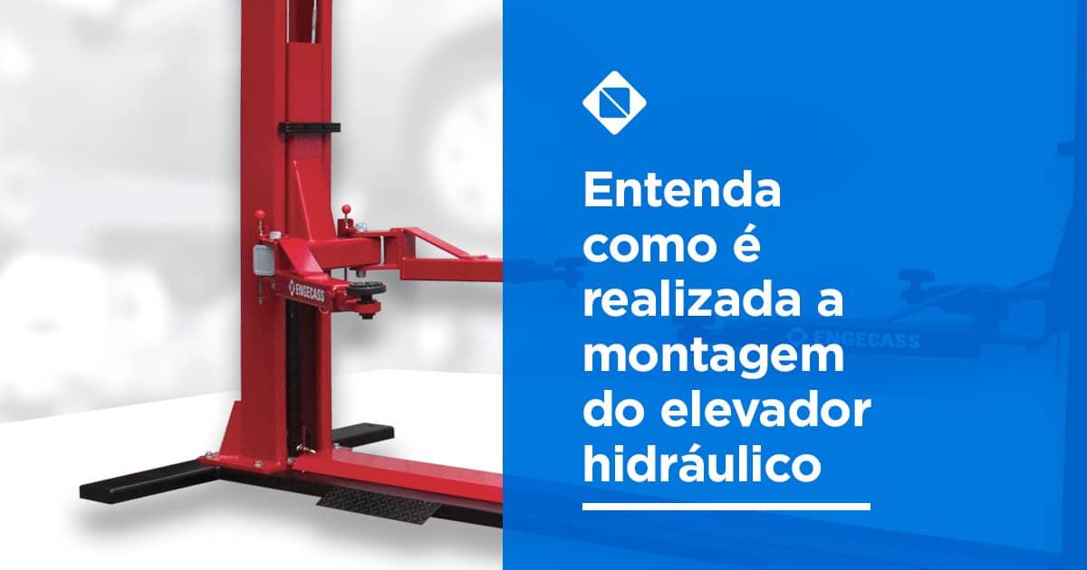Entenda-como-é-realizada-a-montagem-do-elevador-hidráulico-