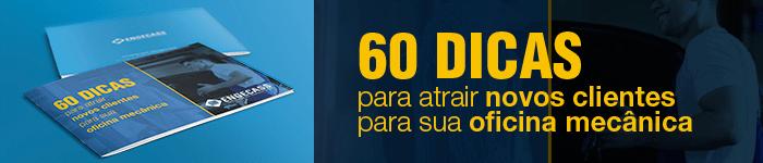 Baixe nosso e-book com 60 dicas para atrair novos clientes para sua oficina mecânica | Engecass