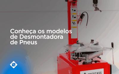 Conheça os modelos de Desmontadora de Pneus da Engecass