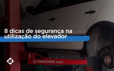 8 dicas de segurança na utilização do elevador automotivo