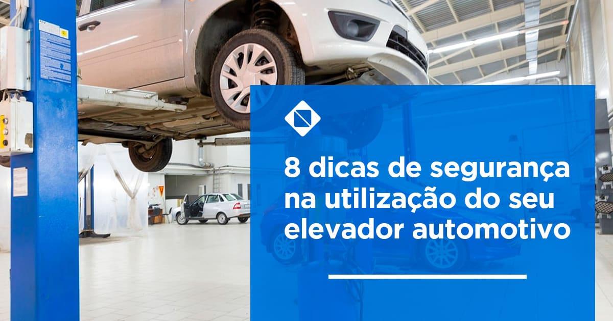 0df8a38c151be 8 dicas de segurança na utilização do elevador automotivo - Engecass ...
