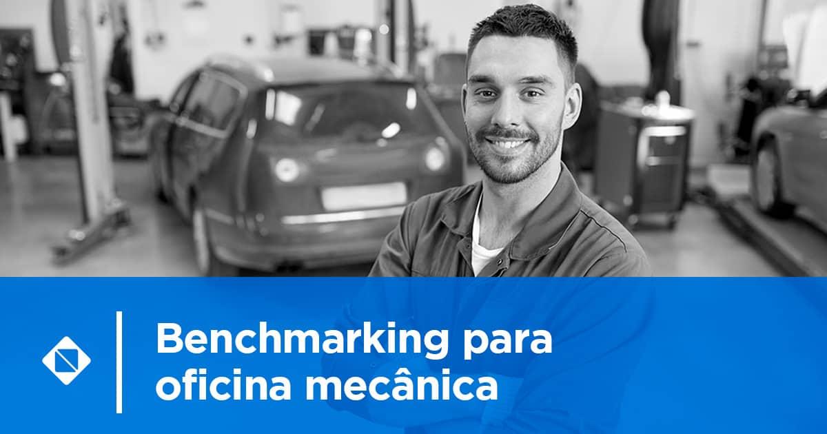 Benchmarking para oficina mecânica