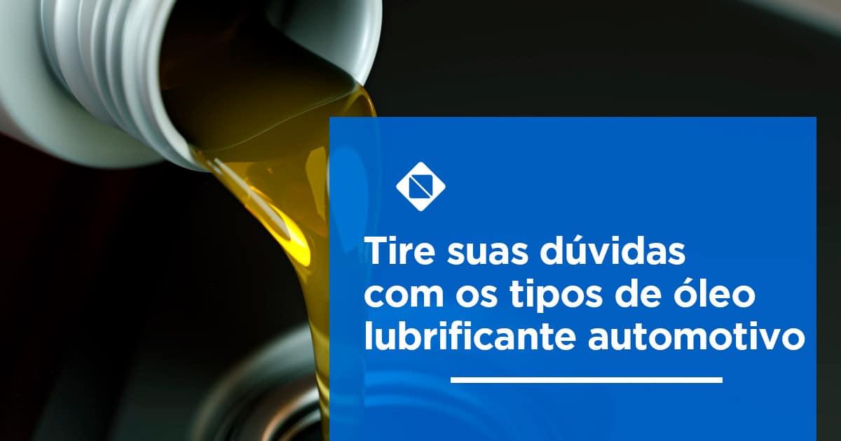 Tire-suas-dúvidas-com-os-tipos-de-óleo-lubrificante-automotivo