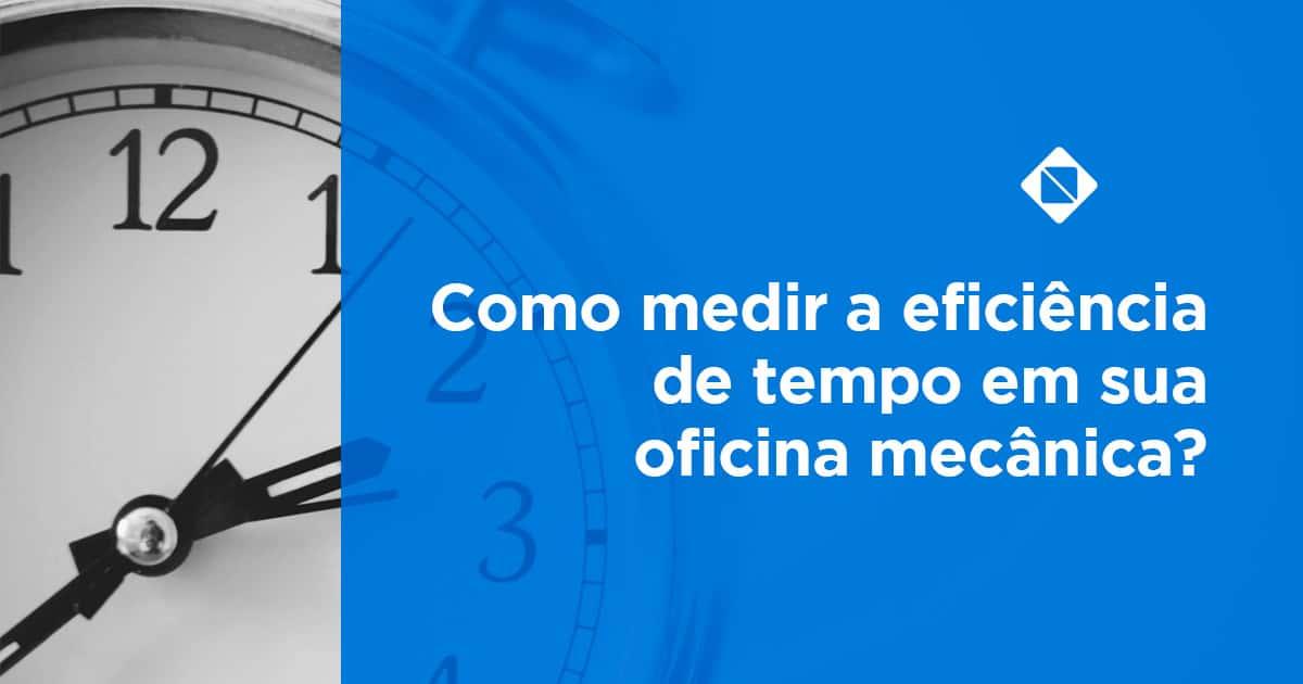 Como medir a administração do tempo em sua oficina?
