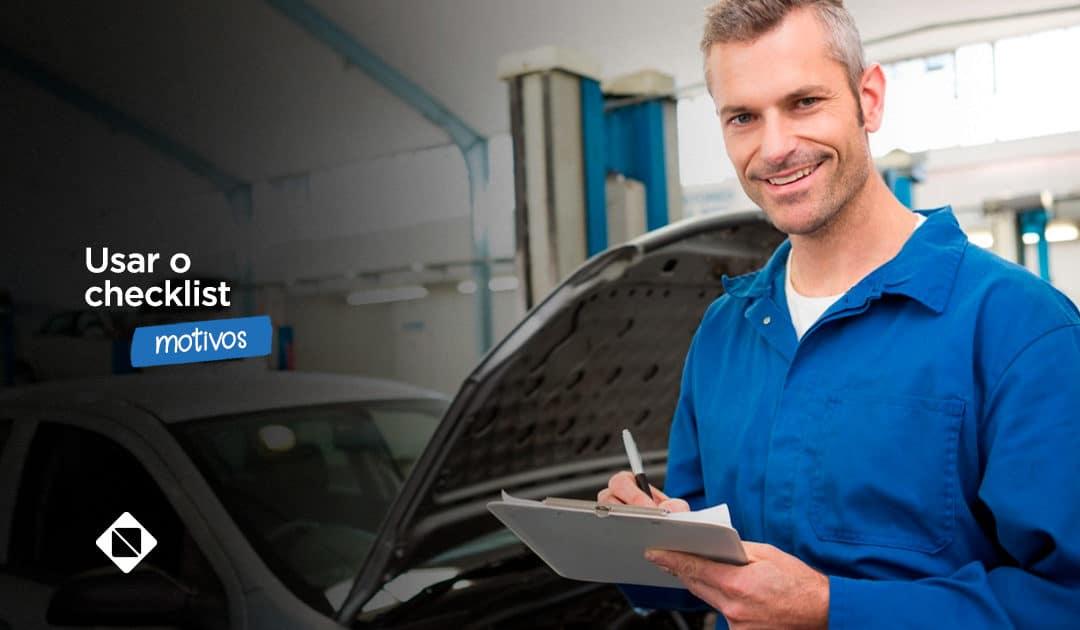 Oficina mecânica: motivos para você usar o checklist