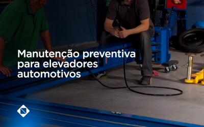 Manutenção preventiva para elevadores automotivos