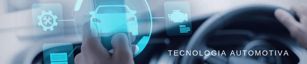 O que é a tecnologia automotiva?