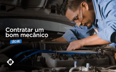 10 dicas de como contratar um bom mecânico para sua oficina ou auto center