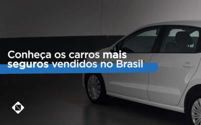 Conheça os carros mais seguros vendidos no Brasil