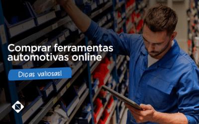 Dicas valiosas para comprar ferramentas automotivas online