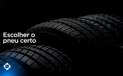 Dicas de como escolher o pneu certo para seu veículo