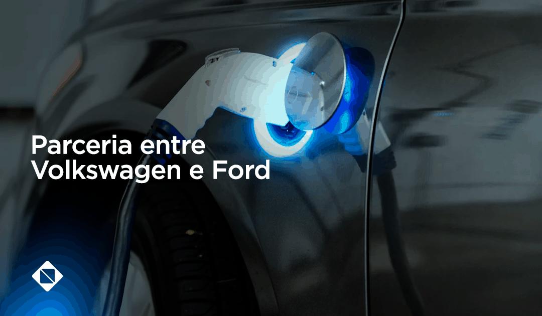 Parceria entre Volkswagen e Ford  para desenvolver veículos elétricos