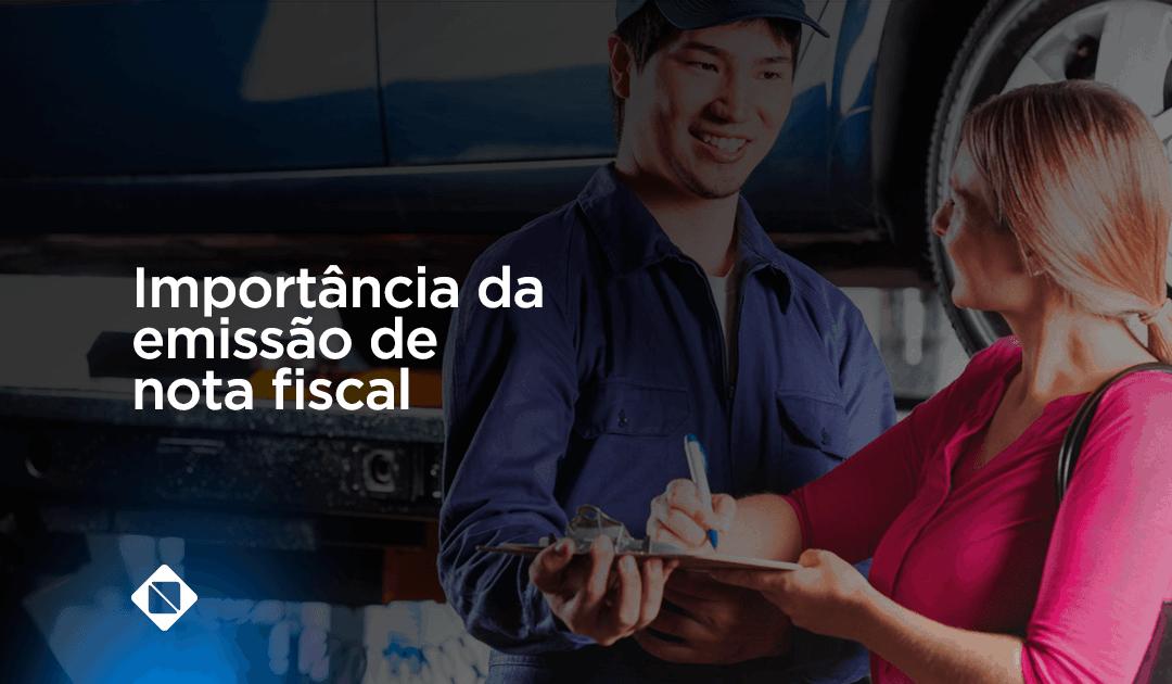 Entenda a importância em efetuar a emissão de nota fiscal em sua oficina mecânica