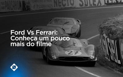 Ford Vs Ferrari: conheça um pouco mais do filme que retrata história de Carroll Shelby e Ken Miles