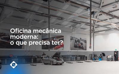 Oficina mecânica moderna: o que precisa ter?