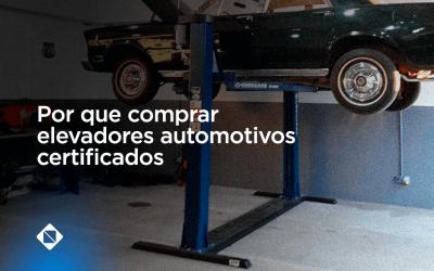 Saiba por que comprar elevadores automotivos certificados para sua oficina mecânica