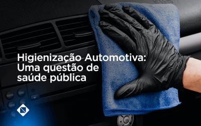 Higienização automotiva: uma questão de saúde pública