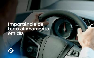 Qual a importância de ter o alinhamento do seu veículo em dia?