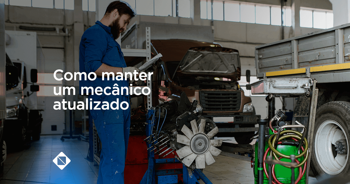 manter o mecânico atualizado