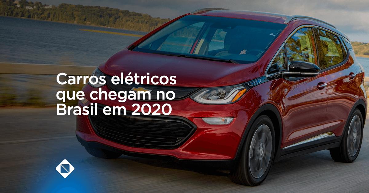 carros elétricos que chegam no Brasil em 2020