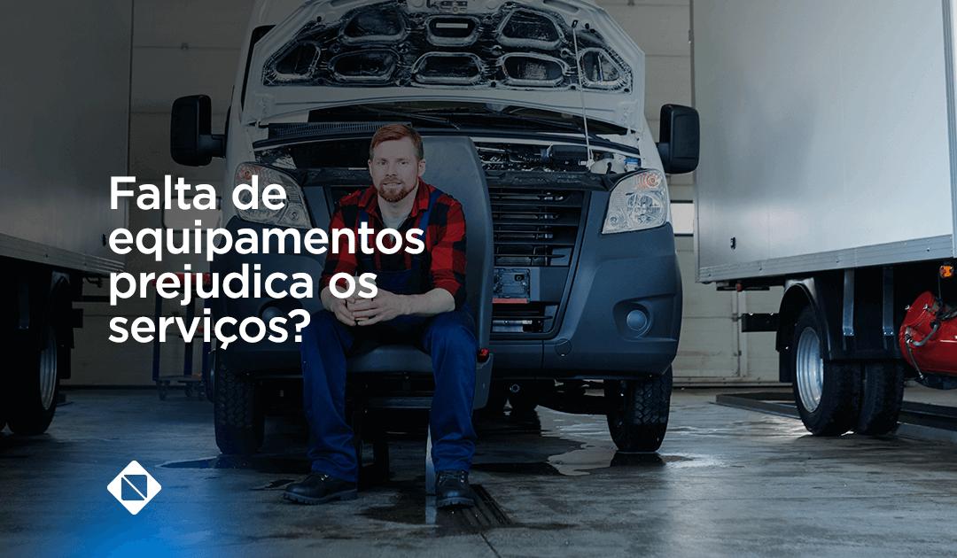 A falta de equipamentos na oficina mecânica pode prejudicar a agilidade do serviço?