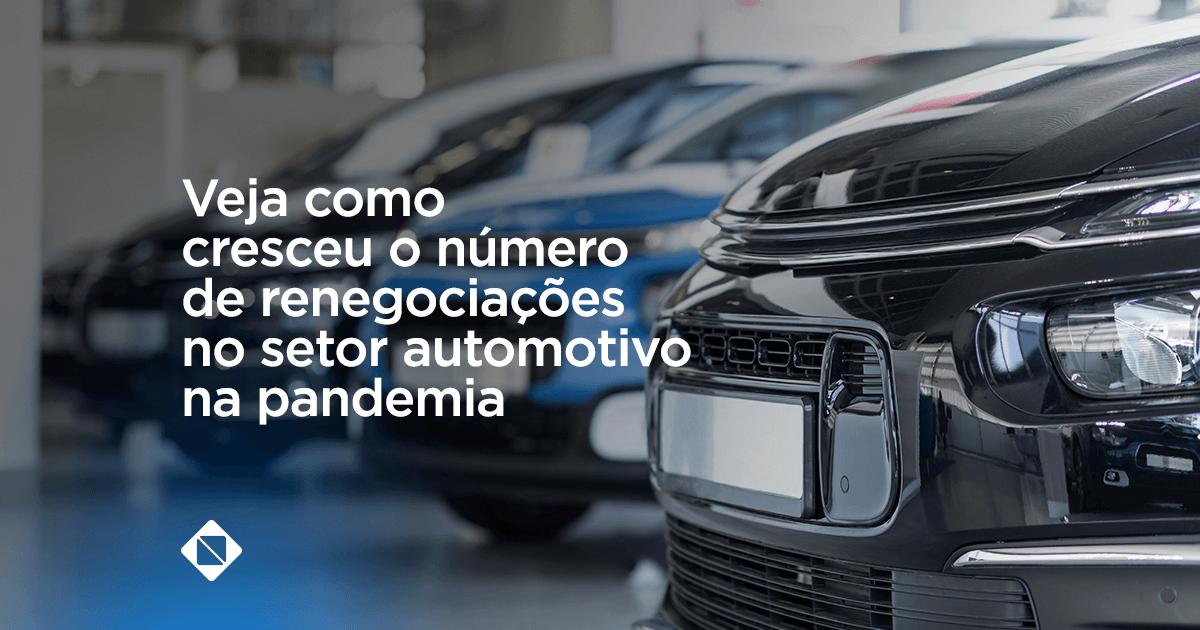 Setor automotivo: renegociações na pandemia